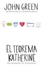 El Teorema Katherine:  (An Abundance of Katherine--Spanish-Language Edition)