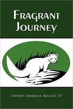 Fragrant Journey