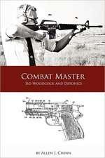 Combat Master:  Sid Woodcock and Detonics