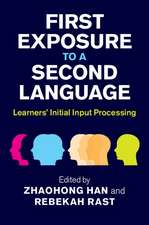 First Exposure to a Second Language: Learners' Initial Input Processing