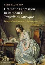Dramatic Expression in Rameau's Tragédie en Musique: Between Tradition and Enlightenment