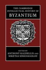 The Cambridge Intellectual History of Byzantium