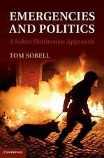 Emergencies and Politics: A Sober Hobbesian Approach