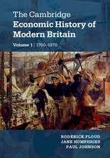 The Cambridge Economic History of Modern Britain 2 Volume Hardback Set