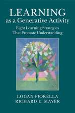 Learning as a Generative Activity: Eight Learning Strategies that Promote Understanding