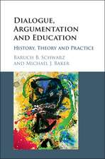 Dialogue, Argumentation and Education: History, Theory and Practice