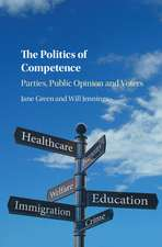 The Politics of Competence: Parties, Public Opinion and Voters
