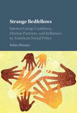 Strange Bedfellows: Interest Group Coalitions, Diverse Partners, and Influence in American Social Policy