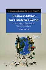 Business Ethics for a Material World