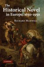 The Historical Novel in Europe, 1650–1950