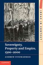 Sovereignty, Property and Empire, 1500–2000