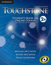 Touchstone Level 2 Student's Book with Online Course A (Includes Online Workbook)