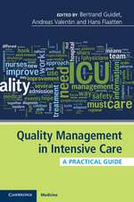 Quality Management in Intensive Care: A Practical Guide