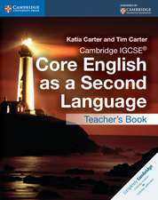 Cambridge IGCSE® Core English as a Second Language Teacher's Book