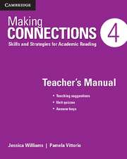 Making Connections Level 4 Teacher's Manual: Skills and Strategies for Academic Reading