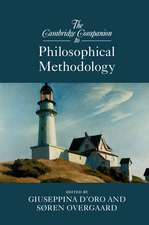 The Cambridge Companion to Philosophical Methodology