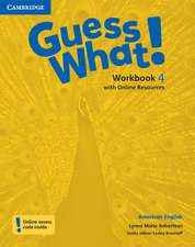 Guess What! American English Level 4 Workbook with Online Resources