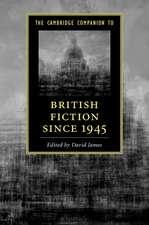The Cambridge Companion to British Fiction since 1945