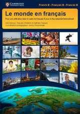Le monde en français Student's Book: Pour une Utilisation dans le cadre du Français B pour le Baccalauréat International