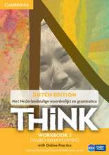 Think Level 3 Workbook with Online Practice (for the Netherlands)