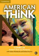 American Think Level 3 Combo A with Online Workbook and Online Practice
