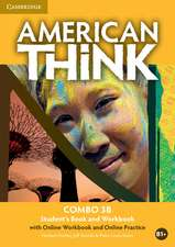 American Think Level 3 Combo B with Online Workbook and Online Practice