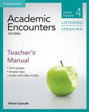 Academic Encounters Level 4 Teacher's Manual Listening and Speaking: Human Behavior