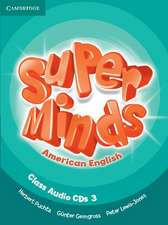 Super Minds American English Level 3 Class Audio CDs (3)