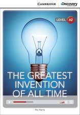 The Greatest Invention of All Time Low Intermediate Book with Online Access