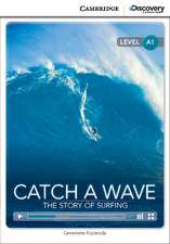 Catch a Wave: The Story of Surfing Beginning Book with Online Access