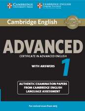Cambridge English Advanced 1 for Revised Exam from 2015 Student's Book with Answers: Authentic Examination Papers from Cambridge English Language Assessment