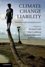 Climate Change Liability: Transnational Law and Practice