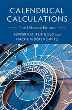 Calendrical Calculations: The Ultimate Edition