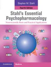 Stahl Psihofarmacologie. Stahl's Essential Psychopharmacology