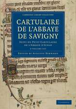 Cartulaire de l'Abbaye de Savigny 2 Volume Set: Suivi du Petit Cartulaire de l'Abbaye d'Ainay
