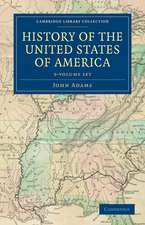 History of the United States of America (1801–1817) 9 Volume Set