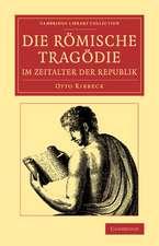 Die Römische Tragödie im Zeitalter der Republik