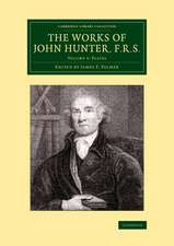 The Works of John Hunter, F.R.S.: Volume 5, Plates: With Notes