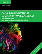 A/AS Level Computer Science for WJEC/Eduqas Student Book with Cambridge Elevate Enhanced Edition (2 Years)