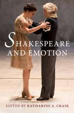 Shakespeare and Emotion