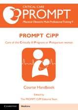 PROMPT-CIPP Course Participant's Handbook: Care of the Critically Ill Pregnant or Postpartum Woman