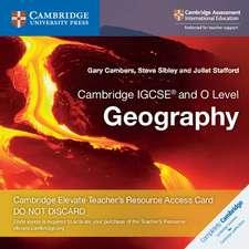 Cambridge IGCSE® and O Level Geography Cambridge Elevate Teacher's Resource Access Card