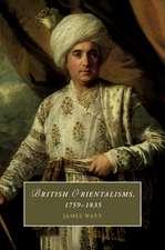 British Orientalisms, 1759–1835