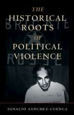 The Historical Roots of Political Violence: Revolutionary Terrorism in Affluent Countries