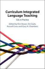 Curriculum Integrated Language Teaching: CLIL in Practice