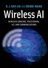Wireless AI: Wireless Sensing, Positioning, IoT, and Communications