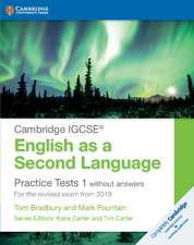 Cambridge IGCSE® English as a Second Language Practice Tests 1 without Answers: For the Revised Exam from 2019