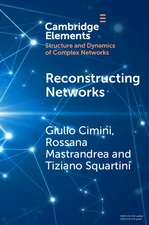 Reconstructing Networks