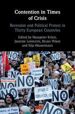 Contention in Times of Crisis: Recession and Political Protest in Thirty European Countries
