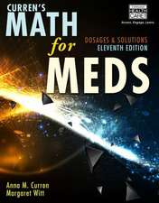 Curren's Math for Meds with Access Code:  Dosages & Solutions